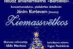 <strong>2014.12.13. &#8211; Jāņa Kurševa koncerts kopā ar Ingu Pavinkšni un teātri BĀRBELĪŠI</strong>