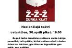 <strong>2015.04.30. &#8211; Aicinām pieteikties braucienam uz izrādi Ž-Ž-Ž ŽURKA KLĀT</strong>