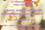 <strong>2017.10.14. &#8211; Subates, Dvietes un Stelpes amatiermākslinieku koncerts</strong>